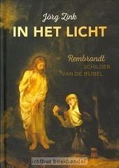 In het Licht | Zink, Jorg | Christelijke Kunstboeken | Scoop.it