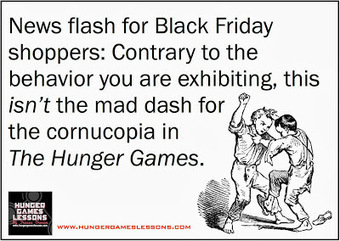 Hunger Games Lessons: Is Black Friday Shopping Really That Different from The Hunger Games? | Hunger Games Teaching Resources | Scoop.it