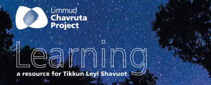 Learning Together Through the Night – Limmud Launches Tikkun Leyl Shavuot E-Resource | Jewish Education Around the World | Scoop.it