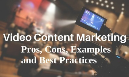 Video Content Marketing: Pros, Cons, Examples and Best Practices | Digital marketing | Scoop.it