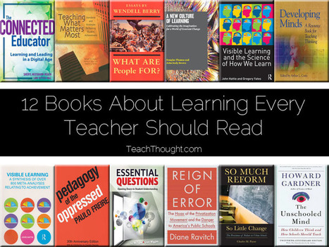 12 Books About Learning Every Teacher Should Read | The Butterfly Maiden Project | Scoop.it