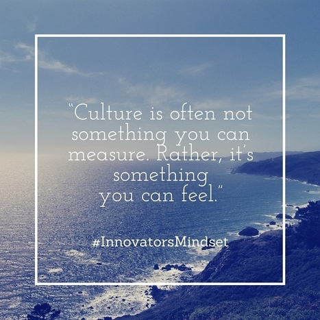 The Culture You Create | Connected educator | Scoop.it