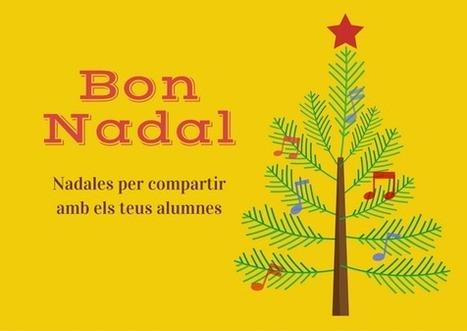 50 Nadales per compartir amb els teus alumnes | Aula TAC | Scoop.it