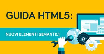 Guida HTML5: nuovi elementi semantici | Your Inspiration Web - The Web Design Community | Scoop.it