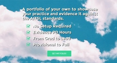 Edufolios – Easy, AITSL ready, online portfolios for Educators. | Progressive, Innovative Approaches to Education | Scoop.it