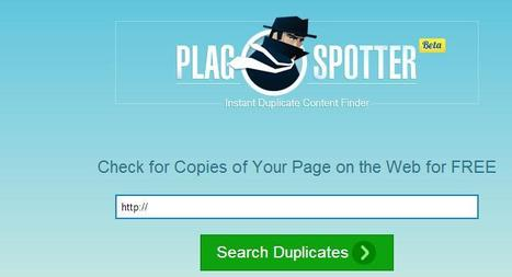 Un nouvel outil pour détecter les plagiats sur le Web, PlagSpotter | SEM Search-Engine-Marketing | Scoop.it