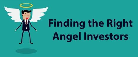 How to Pick Angel Investors | Angel Investors Funding | Scoop.it