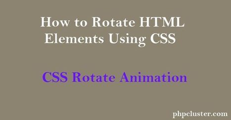 How to Rotate HTML Elements Using CSS - PHPClus