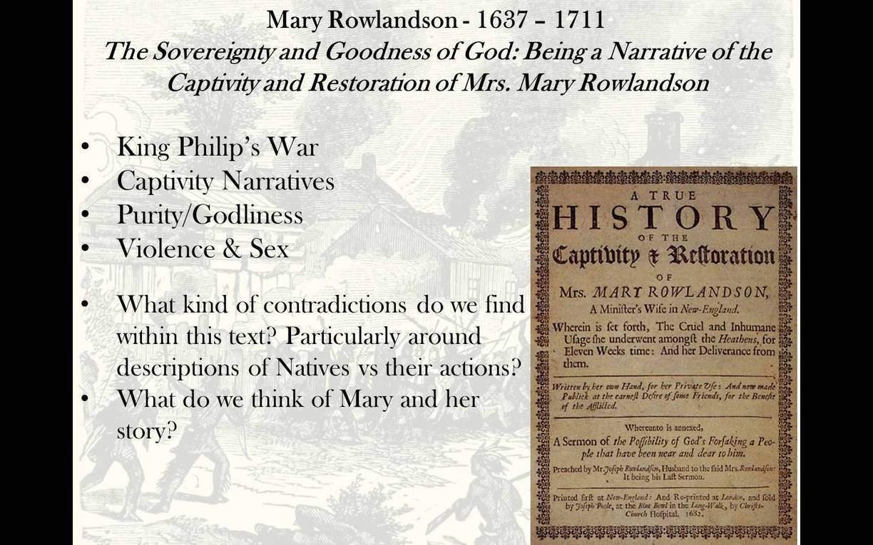 "mary rowlandson and benjamin franklin In benjamin franklin's ""remarks concerning the savages of north america mary rowlandson was an english woman, wife."