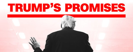 Tracking Trump's promises   Shahriyar Gourgi   Scoop.it