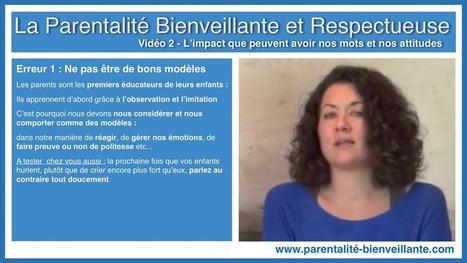 Vidéo 2 - Les 8 erreurs parentales classiques (et comment les éviter !) | Ressources pour parents | Scoop.it