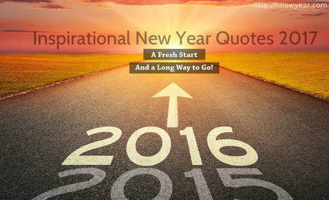 60 inspirational new year quotes and sayings 2017 happy new year new year wishes