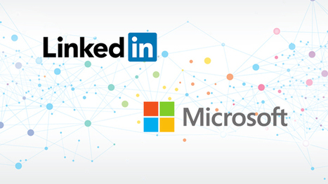 LinkedIn and Microsoft: Next Play | All About LinkedIn | Scoop.it