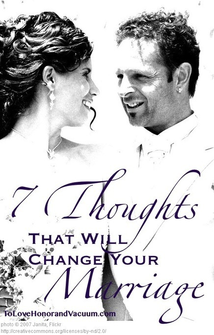 7 Thoughts that Will Change Your Marriage | Marriage and Family (Catholic & Christian) | Scoop.it