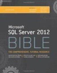 Microsoft® sql server® 2012 bible.