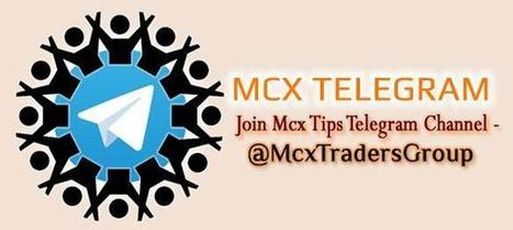 Best Mcx Tips Telegram Channel - Free Trading C