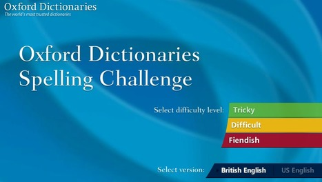 Oxford Dictionaries Spelling Challenge | Teaching Tools | Scoop.it