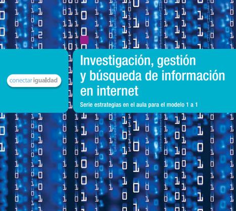 Investigación, gestión y búsqueda de información en internet | Bibliotecas Escolares do S. XXI | Scoop.it