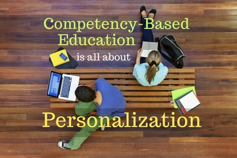 Competency-Based Education Is All About Personalization | NobleStream | MindEdge E-Learning | Scoop.it