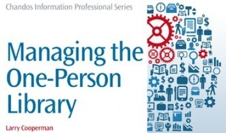 "An interview with Larry Cooperman, author of ""Managing the One-Person Library"" 
