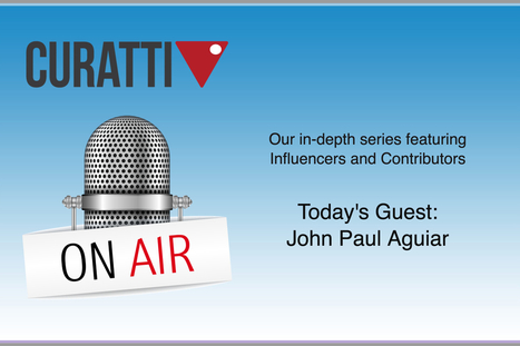 John Paul Aguiar Interview in the First Curatti On Air Show | The Perfect Storm Team | Scoop.it