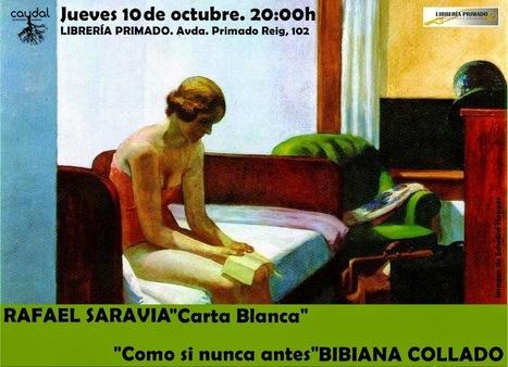 RAFAEL SARAVIA y BIBIANA COLLADO, Lectura, Jueves, 10 de Octubre de 2013, 20 h.,  Valencia | MARATÓN DE CITAS | Scoop.it