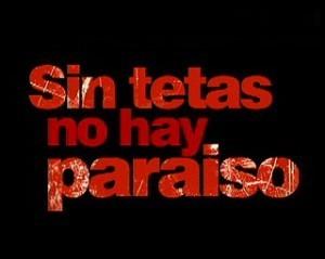 Sin Senos No Hay Paraiso | Dichos y Refranes | Scoop.it
