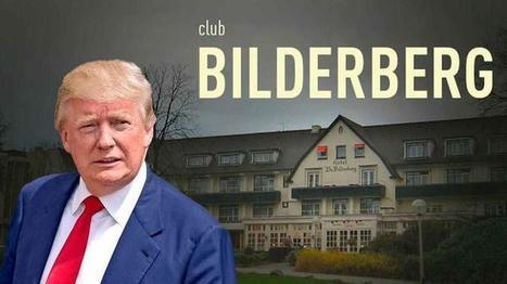 El Gobierno Mundial en la Sombra está furioso con la victoria de Donald Trump y el Club Bilderberg le declara la Guerra | La R-Evolución de ARMAK | Scoop.it