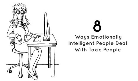 How Emotionally Intelligent People Deal With Toxic People | Personal Development | Scoop.it