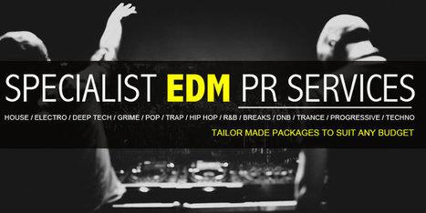 PR Services | Electronic Dance Music (EDM) | Scoop.it