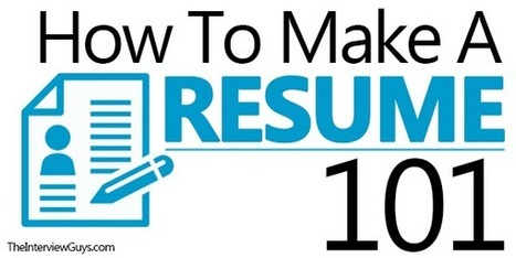 How To Make A Resume 101 (Examples Included)   Job Interviews 101   Scoop.it