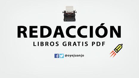 20 libros gratis PDF para aprender Redacción | desdeelpasillo | Scoop.it