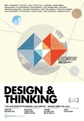 Design & Thinking - a documentary on design thinking | Creative Thinking for Education | Scoop.it