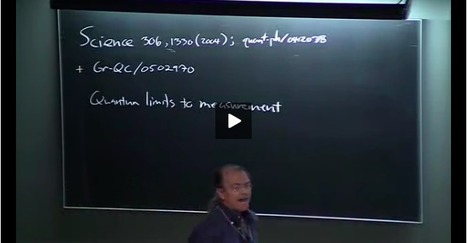 Seth Lloyd's Lecture about Quantum Limits to the Measurement of Spacetime Geometry | Science-Videos | Scoop.it