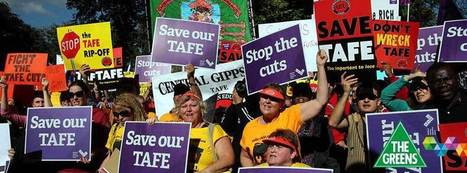 Make TAFE a priority | Australian Greens | MelissaRossman | Scoop.it