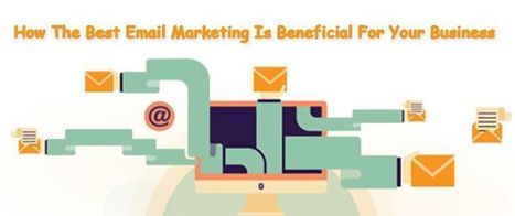How The Best Email Marketing Is Beneficial For Your Business | AlphaSandesh Email Marketing Blog | best email marketing Tips | Scoop.it