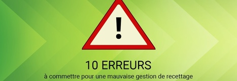 10 erreurs à ne pas commettre lors d'un recettage de site web | La vie en agence web | Scoop.it