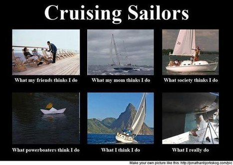 Cruising Sailors | What I really do | Scoop.it