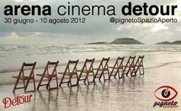 Arena Cinema Detour, fino al 10 agosto: il Programma - art a part of ... | autoproduttori | Scoop.it