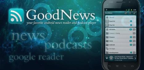 GoodNews (Google Reader | RSS) - Android Market | Android Apps | Scoop.it