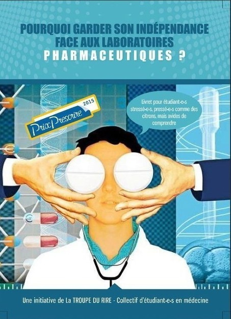 Des étudiants en médecine s'attaquent au lobbying des grands labos | Intelligence economique et analyse des risques | Scoop.it