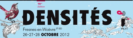 Festival Densités | FRANCE LIBRE INFOS CULTURE | Scoop.it