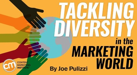 Tackling Diversity in the Marketing World | Communicating with interest | Scoop.it