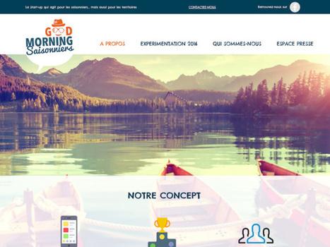 Good Morning Saisonniers veut faire des saisonniers des ambassadeurs du tourisme | Actu Réseau MONA | Scoop.it