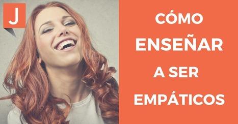 Comentario empático. La fórmula para hacer sentir bien al otro | Tria i remena recursos | Scoop.it