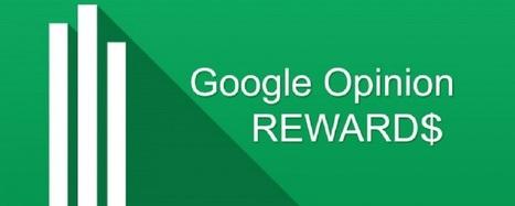 Google Opinion Rewards chega ao Brasil! Saiba como ganhar créditos | Cibereducação | Scoop.it