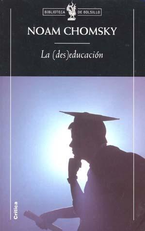 Noan Chomsky: El objetivo de la educación: La deseducación.-   Docentes y TIC (Teachers and ICT)   Scoop.it