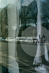 "Roman ""La Faim"" de Miriana BOBITCH 