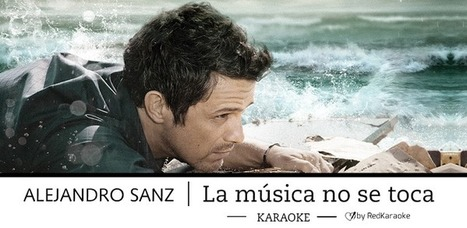 Alejandro Sanz LMNST Karaoke - Applications Android sur Google Play | What's happening on the Digital Music Industry | Scoop.it