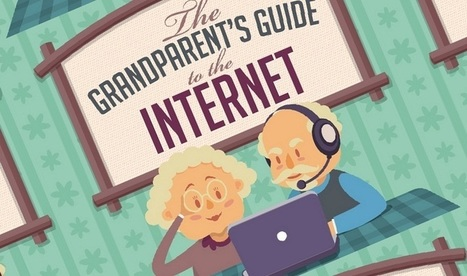 The Grandparent's Guide to the Internet [INFOGRAPHIC] | COMMUNITY MANAGEMENT - CM2 | Scoop.it